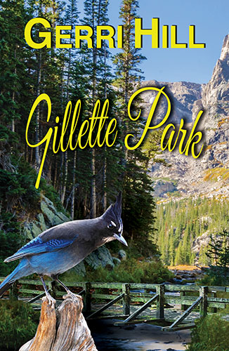 Cover for Gillette Park by Gerri Hill, a queer new release