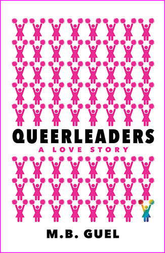 Cover for Queerleaders by M.B. Guel, a queer new release
